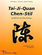Tai-Ji-Quan Chen-Stil: Die 38er Form nach…