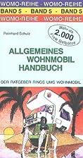 Allgemeines Wohnmobil Handbuch. by Reinhard…