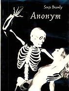 Anonym by Serge Bramly