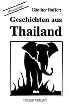 Geschichten aus Thailand by Günther Ruffert