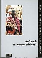 Aufbruch im Herzen Afrikas? Kongo ( Zaire),…