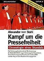 Kampf um die Pressefreiheit. Chronologie…
