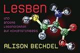 Alison Bechdel: Lesben und andere Lebensformen auf Kohlenstoffbasis