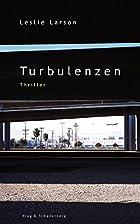 Turbulenzen by Leslie Larson