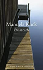 Freispruch by Manuela Kuck