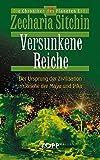 Zecharia Sitchin: Versunkene Reiche. Die Chroniken des Planeten Erde