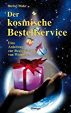 Der kosmische Bestellservice by Barbel Mohr