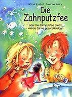 Die Zahnputzfee by Susanne Szesny…