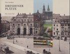 Dresdener Plätze by Hans Strehlow