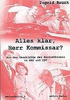 Alles klar, Herr Kommissar? by Ingrid Brück