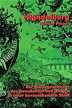 Highdelberg by Werner Pieper