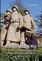 Mensch, Denk Mal by Werner Pieper
