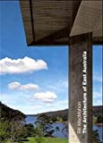 Macmahon, Bill: The Architecture of East Australia: An Architectural History in 432 Individual Presentations