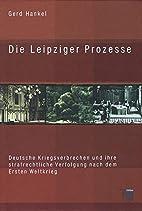 Die Leipziger Prozesse. Deutsche…