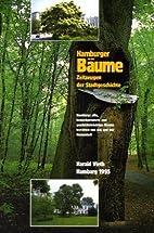 Hamburger Bäume - Zeitzeugen der…