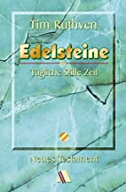 EDELSTEINE Neues Testament by tim ruthven