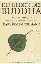 Die Reden des Buddha, Längere Sammlung by…