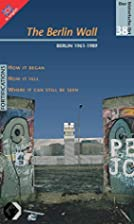 The Berlin Wall: Engl. by Peter Feist