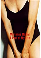 Marianne Muller a Part of My Life:…