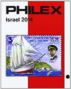 PHILEX Israel Brifenmarken-Katalog 2014