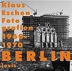 Berlin, Fotografien 1960-1970: Berlin…