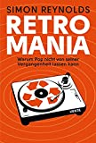 Simon Reynolds: Retromania