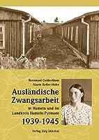 Ausländische Zwangsarbeit in Hameln und…
