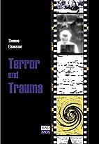 Terror und Trauma : zur Gewalt des…