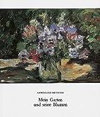Mein Garten und seine Blumen by Annemarie…
