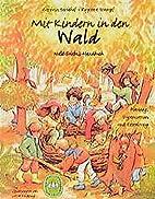 Mit Kindern in den Wald by Katrin; Stumpf…