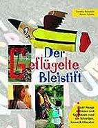 Der geflügelte Bleistift by Cornelia…
