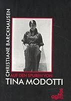 Auf den Spuren von Tina Modotti by…