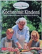 Kochen mit Kindern. Zu Gast bei Christiane…