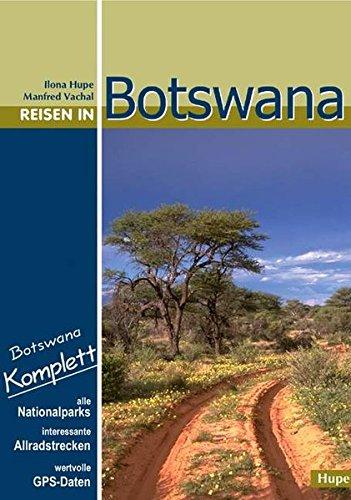 reisen-in-botswana-botswana-komplett-mit-allen-nationalparks-interessanten-allradstrecken-und-wertvollen-gps-daten-ein-reisebegleiter-fur-natur-und-abenteuer