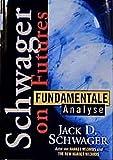 Jack D. Schwager: Fundamentale Analyse.