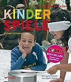 Das große Buch der Kinderspiele by…