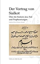 Der Vortrag von Sialkot: Über die…