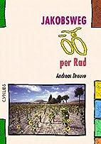 Jakobsweg per Rad (Spanien) by Andreas…
