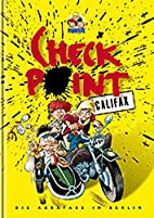 Checkpoint Califax, Die Abrafaxe in Berlin…