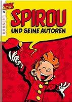 Spirou und seine Autoren