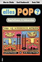 Alles Pop? Kapitalismus & Subversion by…