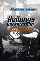 Skeptisches Jahrbuch 3. Heilungsversprechen:&hellip;