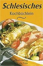 Schlesisches Kochbüchlein. Aus der Küche…
