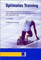Optimales Training by Jürgen Weineck