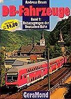 DB-Fahrzeuge, Band 2: Reisezugwagen Der…