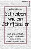 William Zinsser: Schreiben wie ein Schriftsteller.