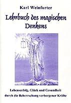 Lehrbuch des magischen Denkens by Karl…