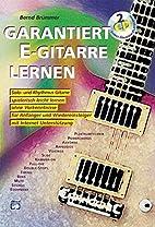 Garantiert E-Gitarre lernen, m. 2 Audio-CD…
