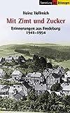 Heinz Hellmich: Mit Zimt und Zucker. Sammlung der Zeitzeugen,  Band 48