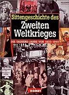Sittengeschichte des Zweiten Weltkriegs by…